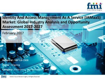 Identity And Access Management As A Service (IAMaaS) Market Revenue, Opportunity, Segment and Key Trends 2017-2027