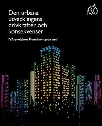 Den urbana utvecklingens drivkrafter och konsekvenser