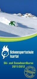 Ski- und Snowboardkurse 2011/2012 - Schneesportschule Isartal