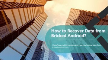 How to Recover Data from Bricked Android?