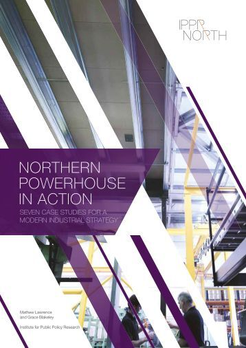NORTHERN POWERHOUSE IN ACTION