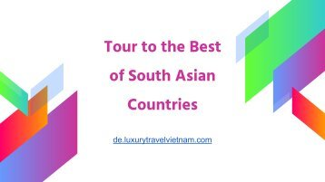Tour to the Best of South Asian Countries