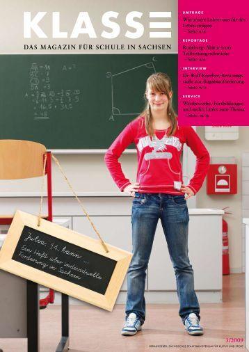 Zeitschrift Klasse 3 / 2009 - Sächsisches Staatsministerium für ...