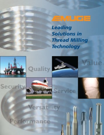 2013-EMUGE - LEADING SOLUTIONS IN THREAD MILLING TECHNOLOGY