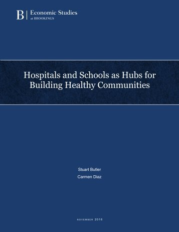 Hospitals and Schools as Hubs for Building Healthy Communities