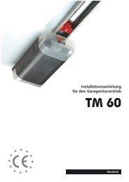 TM 60 Installationsanleitung für den Garagentorantrieb