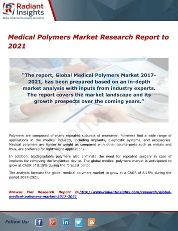 Medical Polymers Market- Growth, Type and Application; Trends Forecast to 2021 by Radiant Insights,Inc