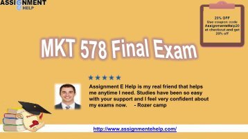 MKT 578 Final Exam New Guide Pdf Download from Assignment E Help