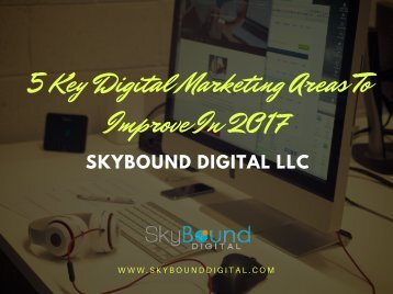 5 Key Digital Marketing Areas To Improve In 2017