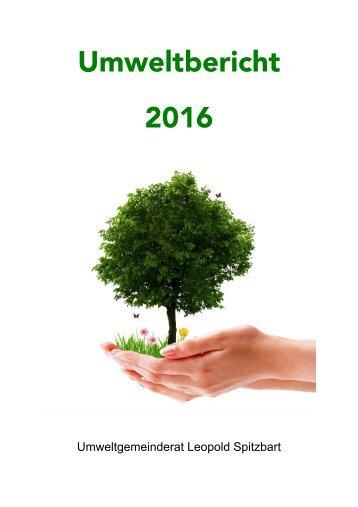 Umweltbericht 2016 UGR Leopold Spitzbart