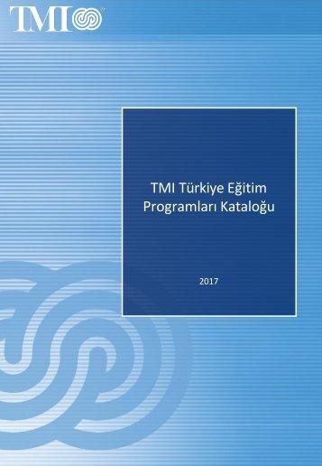 TMI Türkiye Eğitim Programları Kataloğu 2017