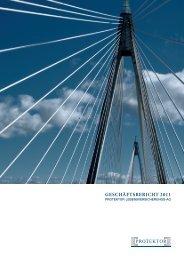 GESCHÄFTSBERICHT 2011 - Protektor Lebensversicherungs-AG