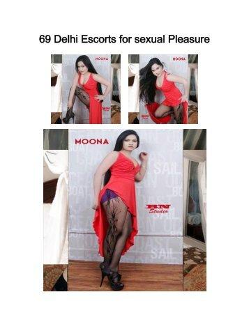69 Delhi Escorts for sexual Pleasure