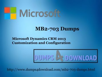 Free MB2-703 Dumps PDF - Dumps4download.com
