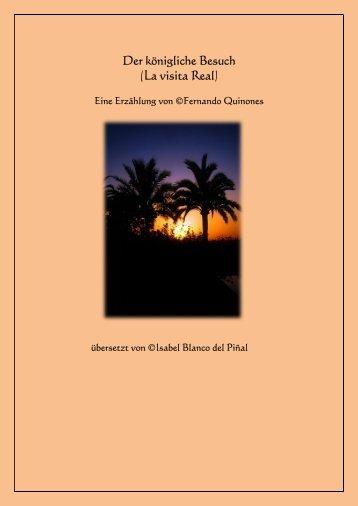 Der Besuch des Königs/La visita Real (al-Mutamid Ibn Abbad von Sevilla)
