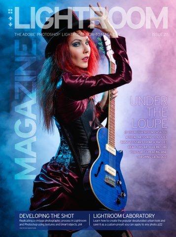 Lightroom Magazine - Issue 27, 2017
