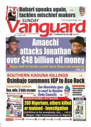 26022017 - Amaechi attacks Jonathan over $ 48 billion oil money