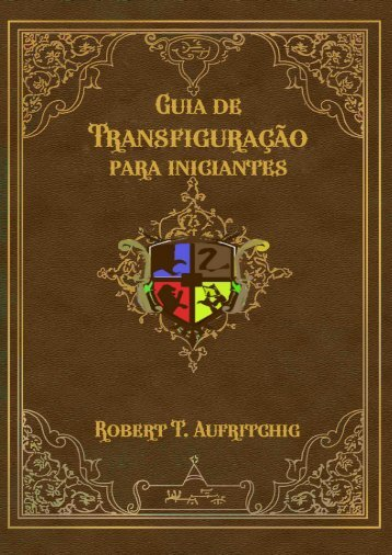 Um Guia de Transfiguração para Iniciantes