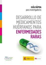 DESARROLLO DE MEDICAMENTOS HUÉRFANOS PARA ENFERMEDADES RARAS