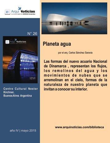 Planeta agua por el arq. Carlos Sánchez Saravia