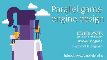 Parallel game engine design