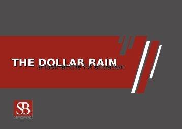 THE DOLLAR RAIN