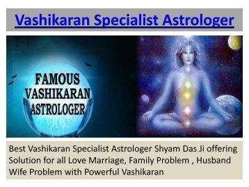 Vashikaran Specialist Astrologer