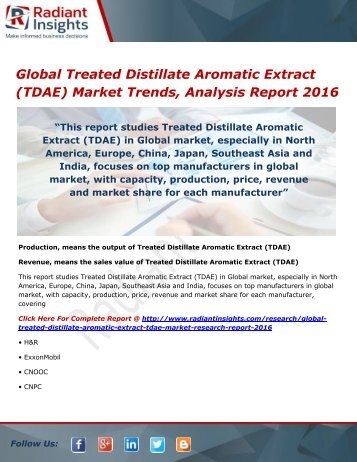 Global Treated Distillate Aromatic Extract (TDAE) Market Share, Growth, Opportunities and Outlook 2016