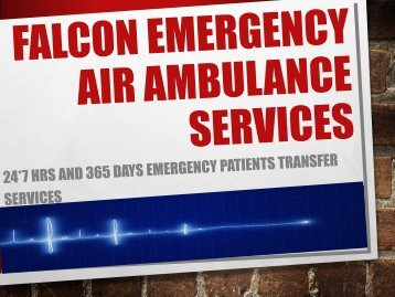 ICU Services by Falcon Emergency Air Ambulance Services in Bangalore and Bagdogra