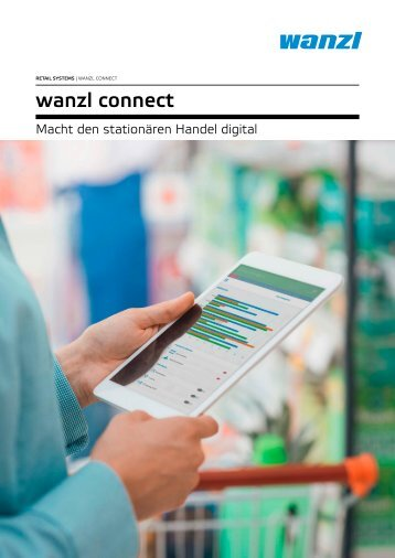 Wanzl Connect - Macht den stationären Handel digital