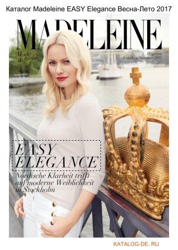 Каталог madeleine easy elegance Весна-Лето 2017.Заказывай на www.katalog-de.ru или по тел. +74955404248.