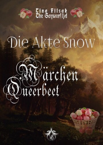 Tina Filsak - Die Akte Snow - LESEPROBE
