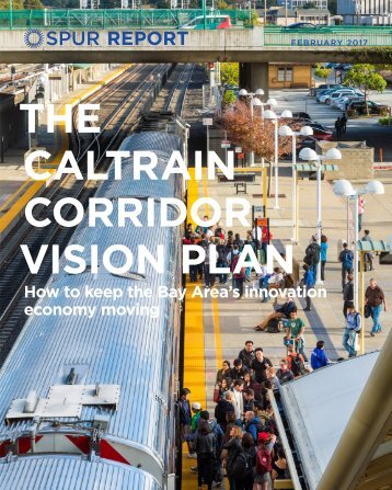 THE CALTRAIN CORRIDOR VISION PLAN