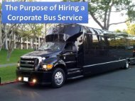 The Purpose of Hiring a Corporate Bus Service