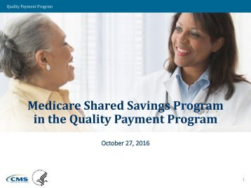 Medicare Shared Savings Program in the Quality Payment Program