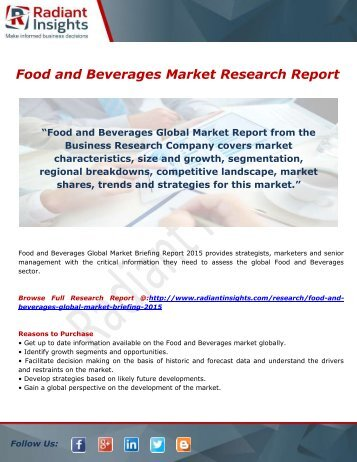 Food And Beverages Market - Trends, Demand, Analysis & Forecasts by Radiant Insights,Inc
