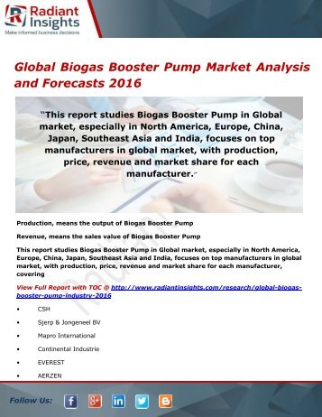 Global Biogas Booster Pump Market Size, Share, Analysis and Forecasts 2016