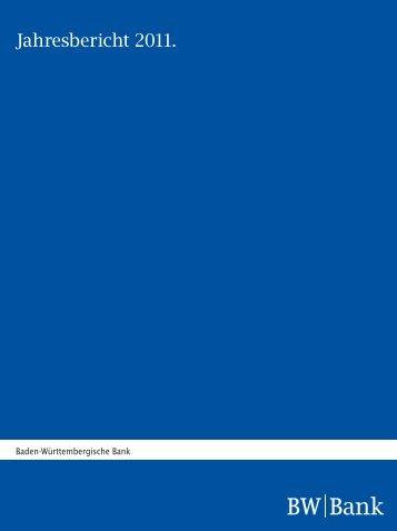 Jahresbericht 2011. - BW-Bank