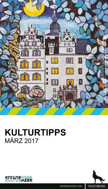 KulturTipps März 2017
