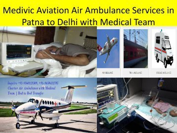 Medivic Aviation Air Ambulance Services in Patna to Delhi with Modern ICU Facilities