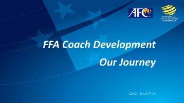 FFA Coach Development Our Journey