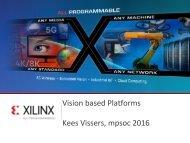 Vision based Platforms Kees Vissers mpsoc 2016