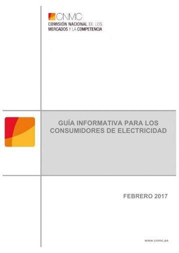 GUÍA INFORMATIVA PARA LOS CONSUMIDORES DE ELECTRICIDAD