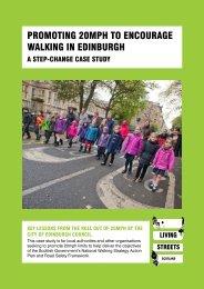 PROMOTING 20MPH TO ENCOURAGE WALKING IN EDINBURGH