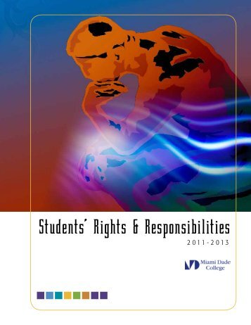 Students' Rights & Responsibilities - Miami Dade College