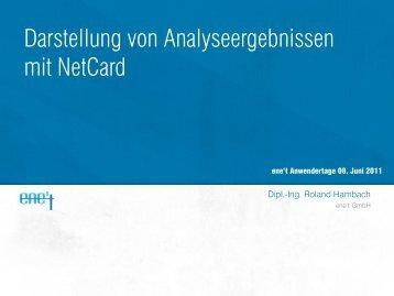 Darstellung von Analyseergebnissen mit NetCard - ene't ...