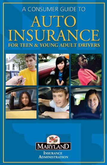 FOR TEEv & uOUvG ADULT DRIVERS - Maryland Insurance ...