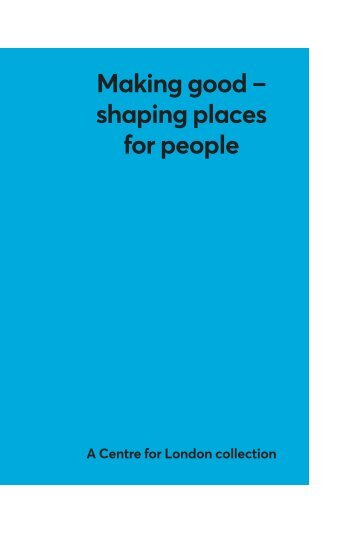 Making good – shaping places for people
