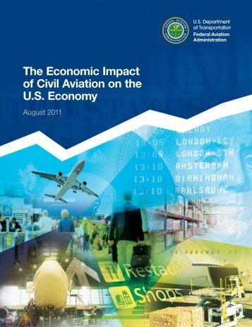 The Economic Impact of Civil Aviation on the U.S. Economy - FAA
