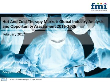 Hot And Cold Therapy Market Revenue, Opportunity, Forecast and Value Chain 2016-2026